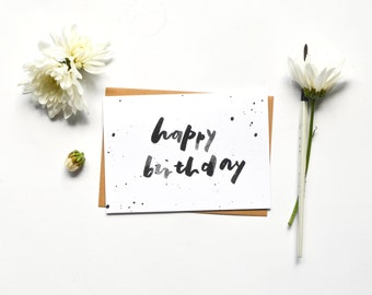 Hand Lettered Happy Birthday Blank Greeting Card // gift for her, handmade, brush, calligraphy, typography, minimal, black and white