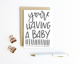 Baby Card - You're Having A Baby!!!! | New Baby Card, Expectant Mother Card, Baby Shower, Baby Girl, Baby Boy, Gender Reveal, Pregnancy Card