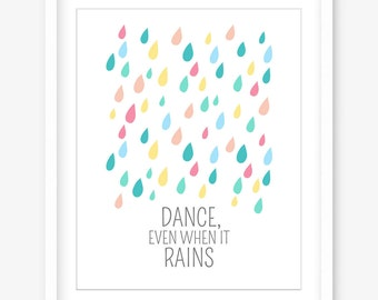 Printable art - nursery art - raindrops print - girls room printable poster - nursery print - pastel - inspiring quote - INSTANT DOWNLOAD