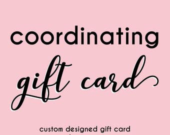 Coordinating Gift Card