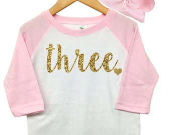 Girls Third Birthday Outfit, 3rd Birthday Shirt Girl, Pink and gold Third birthday outfit, Three Shirt, 2nd Birthday Girl Outfit,Pink Raglan