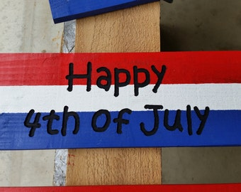 The Happy 4th of July sign in patriotic colors, hand crafted from reclaimed Michigan lumber (PT005)