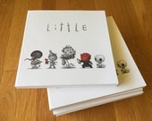200 page book, entitled, LITTLE, of 100 pop culture characters, re-imagined & Illustrated as children, by Will Terry