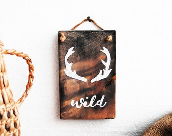 Wild one decor, Attitude sign, Deer antler sign, Woodland nursery, Wild quote, Rustic wall decor, Barn wood, hand painted, Boho wood decor
