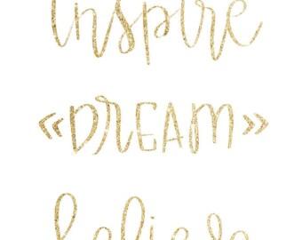 Inspire Dream Believe