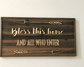Rustic Wooden sign made from faux Barn Wood Barnwood   Bless this home and all who enter  bw12 raised letter sign