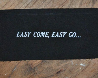 Easy Come Easy Go patch