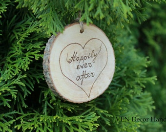 Wood Burned Happily ever after Ornament with Initials, Rustic Wedding Ornament, Wood Anniversary Gift, Personalized Ornament, Home Ornament