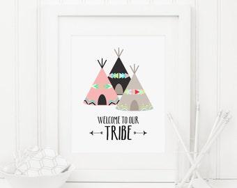 Welcome To Our Tribe Printable Teepee Nursery Print Tribal Nursery Decor Teepee Wall Art Native Wall Art Decor Southwestern Nursery Art