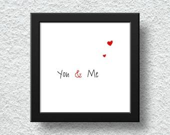 Typography wall art, You and me, wall hanger, digital print, wall decor