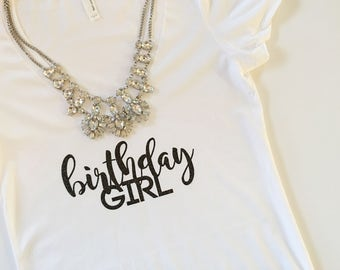 Birthday Girl T-Shirt. Birthday Party Tshirt.  21st Birthday. 21er. 21st Birthday shirt. birthday tank, sweet sixteen, dirty 30