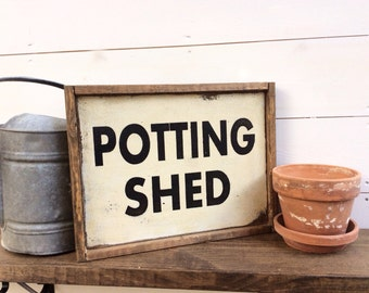 Potting Shed Sign - Gardening Sign
