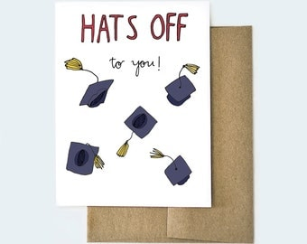 Hats Off to You Card, Congratulations Card, Graduation Card, Card for Graduation, High School Graduation Card, College Graduation Card