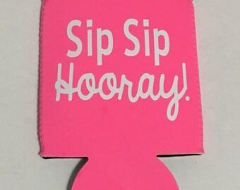 Sip Sip Hooray Can Coolers / beer huggies