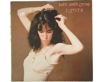 "Patti Smith Group, ""Easter"", vinyl record album, new wave LP, 1970s, till victory, because the night, lenny kaye, poet"
