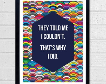 Thats Why I Did - typographic print - Quote art