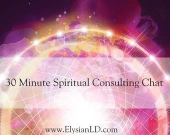 30 Minute Spiritual Consulting Chat