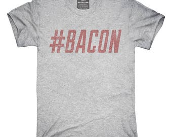 Hashtag Bacon T-Shirt, Hoodie, Tank Top, Gifts