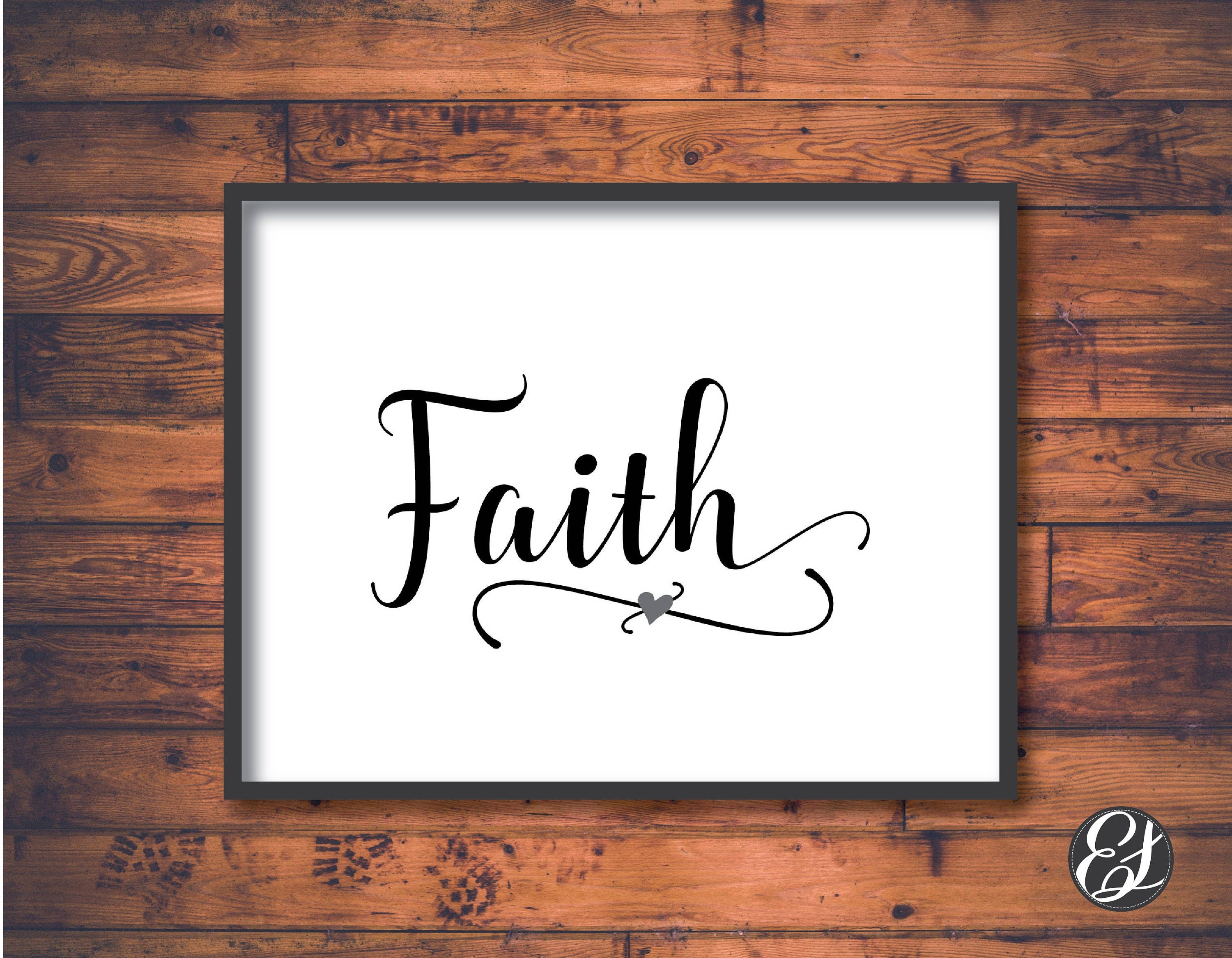 Printable Faith Wall Hanging Wall Decor Home Decor 8in X 11in