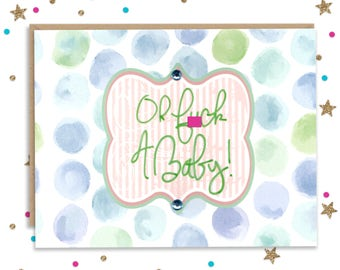 Mature Oh F A Baby // Funny Silly Colorful New Baby Card for Stressed, Frazzled, Ecstatic, Fun New Parents // Hysterical Congratulations