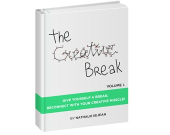 The Creative Break (volume I.) DIGITAL COPY