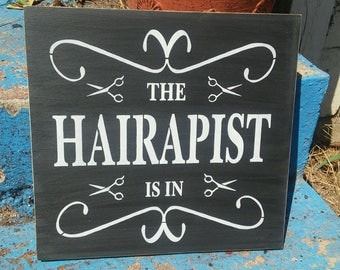 The hairipist is in, stenciled wood sign, hairdresser gift