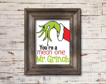 You're a Mean One Mr. Grinch / Word Art Typography Subway / Wall Art / Home Decor / Unique Gift / December Christmas