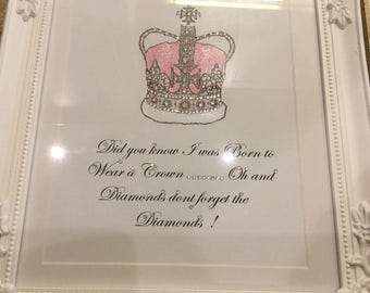 Pink crown glitter art and diamante framed picture born to wear diamonds gift for her home decor can be  personalised