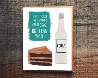 Cake and Vodka - Funny Sympathy Card