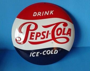 "Tin Sign * Pepsi Cola Button * 14"" Dia."