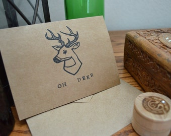 Oh Deer: Punny Blank Card - Hand Stamped