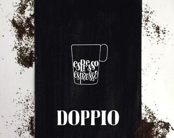 Doppio Recipe | Doppio Espresso | Coffee Recipe Art | Coffee Bar Decor | Espresso Drinks | Two Pockets Art and Design
