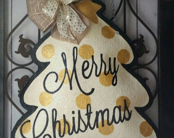 Holiday door hanger. Merry Christmas, hand painted burlap door decor. Christmas tree, wreath