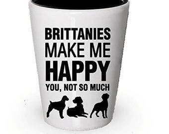 Brittanies Make Me Happy Shot Glass- Brittanies Gifts