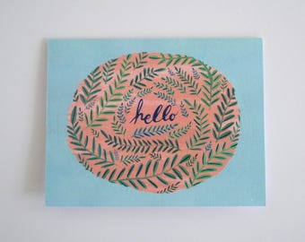 Hello ferns greeting card - hand painted individual card 5.5 x 4