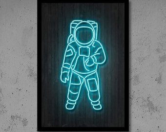 Astronaut Art Neon Art Neon Print Neon Décor Cosmos Print Man Cave Space Art Space Print Nasa poster Home Décor Moon Print Gift for Him