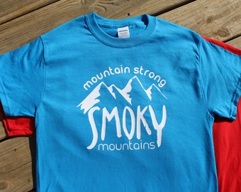 Smoky Mountain Shirt- Mountain Strong