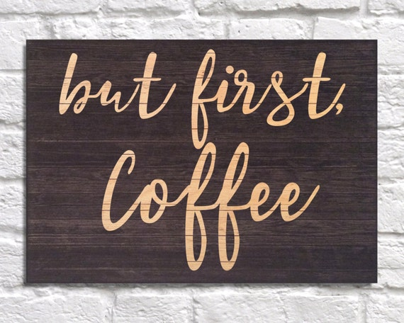 But First Coffee Sign Typography Wood Art Kitchen Wood Wall Art Decor