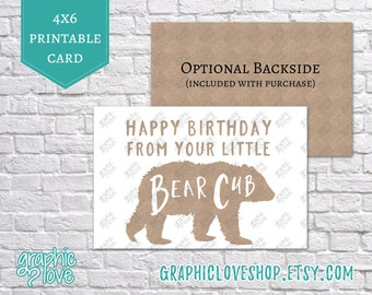 Printable Happy Birthday From Your Little Bear Cub Greeting Card | 4x6 JPG Files, Instant Download