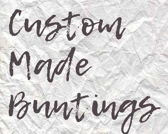 Custom Made Buntings