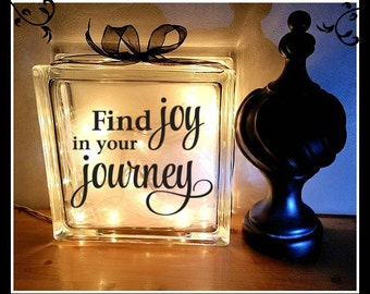 Find the joy in the journey, Glass block, night light, 8 x 8, Personalized gift, lighted block