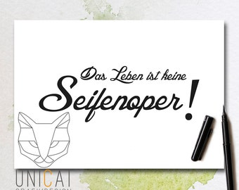 "poster A4 ""seifenoper"" hand lettered; wall decoration; bathroom wall decoration"