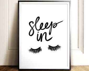 Sleep In Print, PRINTABLE Art, Bedroom Wall Art, Bathroom Wall Decor,  Bedroom