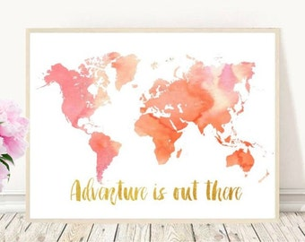 Printable Map, Adventure Is Out there, World Map, Watercolor map,  Inspirational Print,  Nursery Art, Pink Wall Decor, Digital download