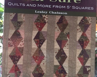 """That Patchwork Place ~ Charmed I'm Sure ~ Quilts and More from5"""" Squares by Lesley Chanson"""
