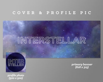 Timeline Cover + Profile Picture | Interstellar | Cover, Profile Picture, Branding, Web Banner, Blog Header | space, galaxy, universe, blue