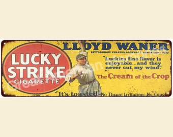 Lloyd Waner for Lucky Strike Vintage Look Reproduction 6x18 Metal Sign 6180088