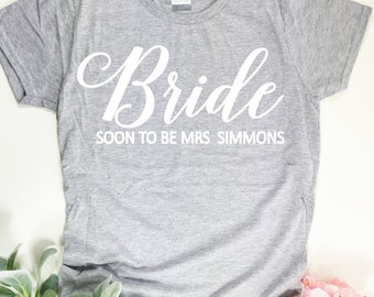 Bride to be T Shirt for the Wedding morning. Hen party top gift idea. Bride to be gift.