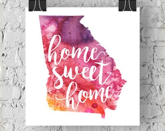 Georgia Home Sweet Home Art Print, GA Watercolor Home Decor Map Print, Giclee State Art, Housewarming Gift, Moving Gift, Hand Lettering