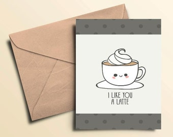 I Like You A Latte Note Cards